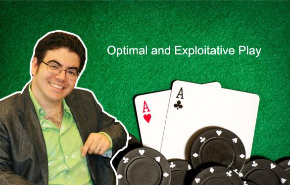 【6upoker】Ed Miller:最优玩法和剥削性玩法